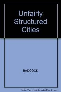 Unfairly Structured Cities