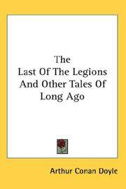 image of The Last Of The Legions And Other Tales Of Long Ago