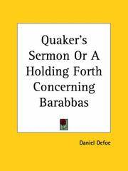 image of Quaker's Sermon Or A Holding Forth Concerning Barabbas