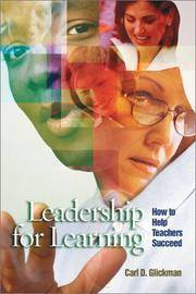 Leadership for Learning: How to Help Teachers Succeed by Carl D. Glickman - Paperback - 2002-01-17 - from paisan626 and Biblio.com