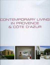 Contemporary Living in Provence & Cote D'Azur