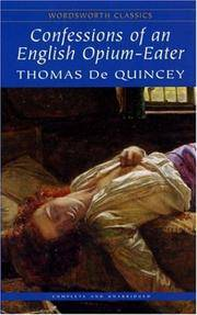 Confessions of an English Opium Eater (Wordsworth Classics) by Thomas De Quincey - Paperback - from Discover Books (SKU: 3351753099)