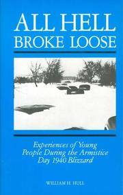 image of All Hell Broke Loose: Experiences of Young People During the Armistice Day 1940 Blizzard