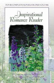 INSPIRATIONAL ROMANCE READER, HISTORICAL COLLECTION #1, 4 BOOKS IN 1