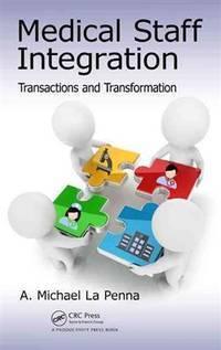 Medical Staff Integration: Transactions and Transformation