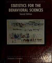 image of Statistics for the Behavioral Sciences: A First Course for Students of Psychology and Education