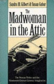 image of The Madwoman in the Attic: The Woman Writer and the Nineteenth Century Imagination