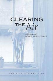 CLEARING THE AIR - ASTHMA AND INDOOR AIR EXPOSURES