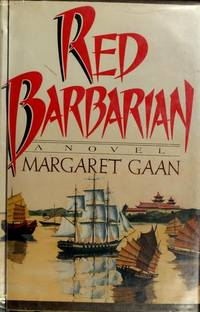 Red Barbarian by  Margaret Gaan - Hardcover - 1/1/1984 - from BayShore Books LLC (SKU: 0396082963)