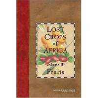 image of Lost Crops of Africa: Fruits: Vol 3