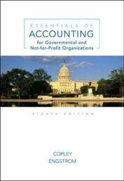 Essentials of Accounting for Governmental and Not-For-Profit Organizations 8th Edition