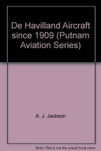 De Havilland Aircraft since 1909, Revised Third edition