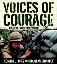Voices of Courage: The Battle for Khe Sanh, Vietnam by  Douglas  Ronald J.; Brinkley - Hardcover - from HawkingBooks and Biblio.co.uk