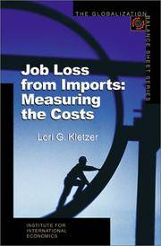 Job Loss from Imports: Measuring the Costs (The Globalization Balance Sheet Series)