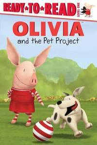 OLIVIA and the Pet Project (Olivia TV Tie-in)