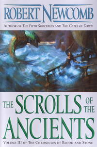 The Scrolls of the Ancients: Volume III of the Chronicles of Blood and Stone (Chronicles of Blood...