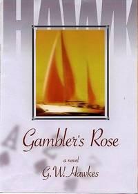 Gambler's Rose
