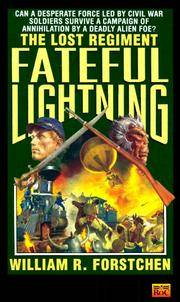 Fateful Lightning (The Lost Regiment #4) by  William R Forstchen - Paperback - from Queen Limited of North Florida (SKU: 91400006)