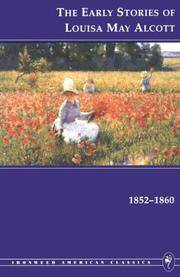 image of The Early Stories of Louisa May Alcott, 1852-1860 (Ironweed American Classics)