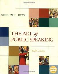 The Art of Public Speaking by Stephen Lucas - Paperback - 2003 - from Hizbooks and Biblio.com