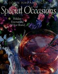 SPECIAL OCCASIONS: Holiday Entertaining All Year Round