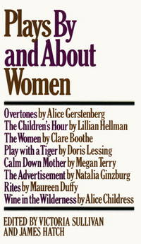 Plays By And About Women: An Anthology
