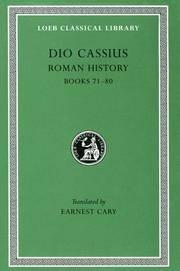 Dio Cassius: Roman History, Volume IX, Books 71-80 (Loeb Classical Library No. 177) by  Herbert B. Foster (Translator)  Earnest Cary (Translator) - Hardcover - 1927-01-01 - from Ergodebooks (SKU: DADAX0674991966)
