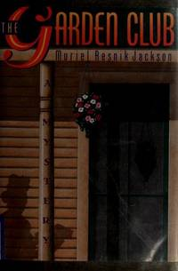 The Garden Club (First Edition)