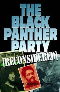 The Black Panther Party [Reconsidered] by.