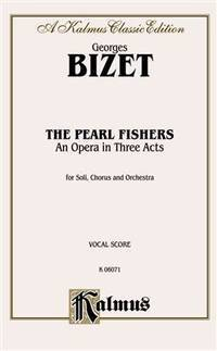 The Pearl Fishers: French, English Language Edition, Vocal Score (Kalmus Edition) (French Edition)