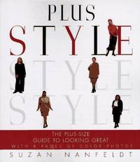 Plus Style: The Plus-Size Guide to Looking Great