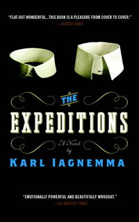 The Expeditions by Karl Iagnemma - Paperback - from Powell's Bookstores Chicago (SKU: Z0176221)