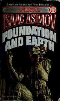 Foundation and Earth by Isaac Asimov - Paperback - 1987-02-02 - from Books Express and Biblio.com