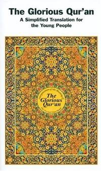 The Glorious Qur'an: A Simplified Translation for the Young People