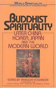 Buddhist Spirituality: Later China, Korea, Japan, and the Modern World.