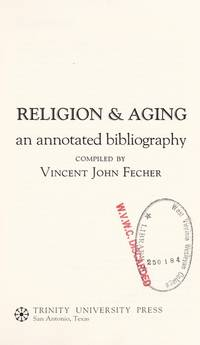 Religion & Aging: An Annotated Bibliography