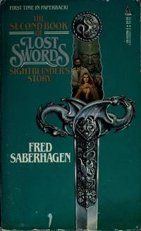 Sightblinder's Story (The Second Book of Lost Swords) by  Fred Saberhagen - Paperback - 1988 - from Orion LLC (SKU: Z0812552962Z3)