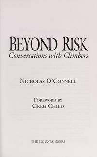 Beyond Risk: Conversations With Climbers