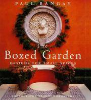 The Boxed Garden: Designs for Small Spaces