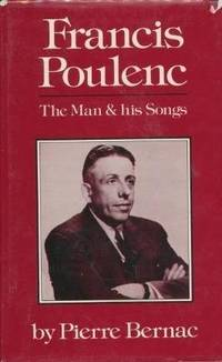 Francis Poulenc:  The Man and His Songs.
