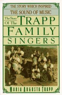 The Story Of The Trapp Family Singers( Story Which Inspired The Sound Of Music