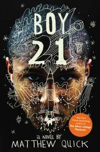 Boy21 by  Matthew Quick - Paperback - from TextbookRush and Biblio.com