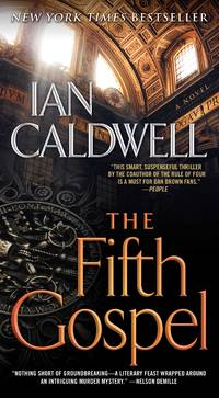 The Fifth Gospel by  Ian Caldwell - Paperback - 2016 - from Travelin' Storyseller and Biblio.com