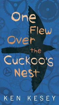 One Flew Over the Cuckoo's Nest by Ken Kesey - 1963