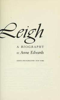 Vivien Leigh A Biography