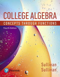 College Algebra: Concepts Through Functions (4th Edition)