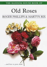 The Random House Book Of Old Roses