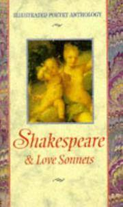 Shakespeare: & Love Sonnets (Illustrated Poetry Anthology)