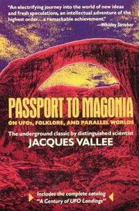 image of Passport to Magonia: On UFOs, Folklore, and Parallel Worlds