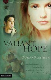 Valiant Hope (Homeland Heroes, Book 3) Donna Fleisher